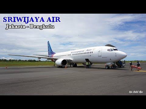 SERASA CHARTER PESAWAT! TRIP REPORT Sriwijaya Air B737-800NG Jakarta - Bengkulu