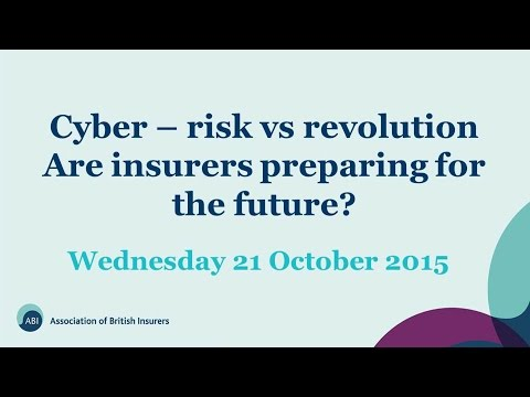 ABI Webinar: Cyber – risk vs revolution. Are insurers preparing for the future?