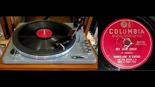 Frankie Laine (Jo Stafford vocals) -  Hey Good Lookin' [78 RPM]