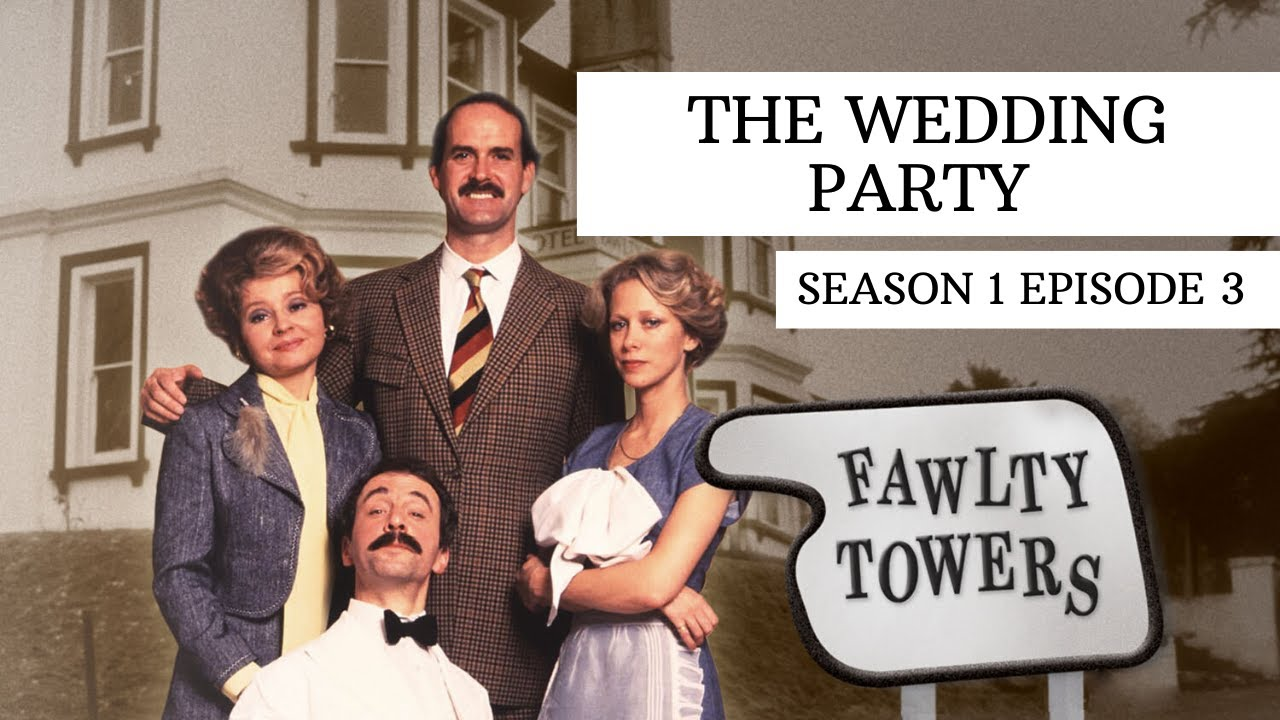 Download The Wedding Party - Fawlty Towers   Season1 Episode 3/6