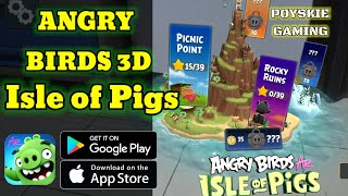 ANGRY BIRD 3D - Isle of Pigs - GAMEPLAY
