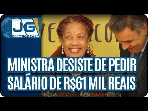 Após citar trabalho escravo, Ministra Luislinda Valois desiste de pedir salário de 61 mil reais