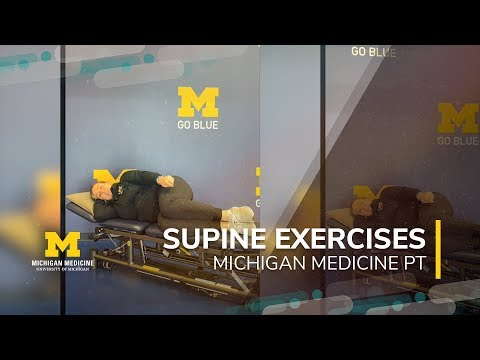 Supine Exercises with Bed Mobility from Michigan Medicine