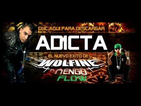 Adicta - Wolfine ft. Ñengo Flow.wmv