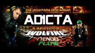 Adicta - Wolfine ft. Ñengo Flow.wmv