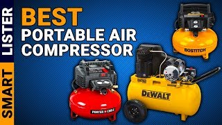 Top 7 Best Portable Air Compressors (2019) - Reviews & Buying Guide