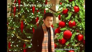 [Audio] 3. Tìm em đêm giáng sinh (remix) - Lam Trường