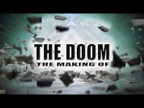 "Frank X & The Making of ""THE DOOM"""