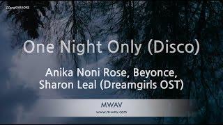 Anika Noni Rose, Beyonce, Sharon Leal-One Night Only(Disco)(Melody)(Karaoke Version) [ZZang KARAOKE]