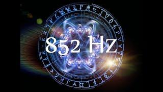 Meditace a transformace - 852 Hz - Vyčistěte destruktivní energii, Probuzení intuice
