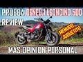 Prueba, review Benelli Leoncino 500 impresiones y especificaciones | motovlog #9