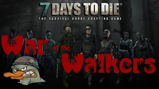 War of the Walkers 7 Days to Die mod with Adam - 2nd Horde Night (StreamLabs OBS)