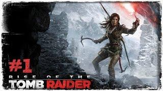 Rise of the Tomb Raider #1 [XBOX One / TÜRKÇE]