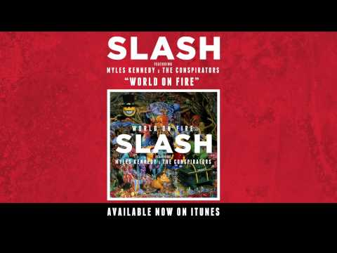 "Slash - ""World On Fire"" Full Single Stream from YouTube · Duration:  4 minutes 33 seconds"