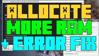 Minecraft 1.9 - How To Allocate MORE Ram To Minecraft Error Fix! - 2017