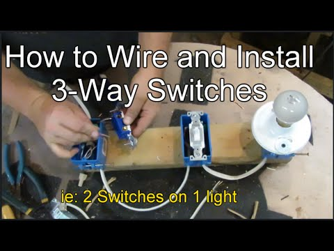 How to Wire and Install 3-way Switches - YouTube