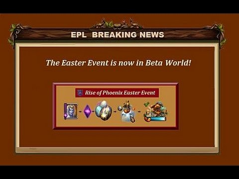 EPL Breaking News - The 'Rise of Phoenix' Easter Event is here!
