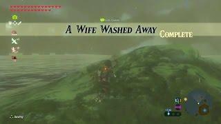 Zelda: Breath of the Wild   A Wife Washed Away Side Quest - Lanayru Tower Region