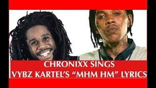 "CHRONIXX SINGS VYBZ KARTEL'S ""Mhm Hm"" LYRICS - LOOK AT CROWD REACTION"