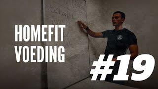 HOMEFIT #19 - VOEDING