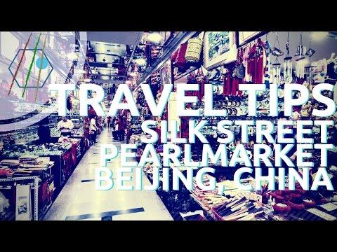 Silk Street & Pearl Market - Beijing - Shopping Tips