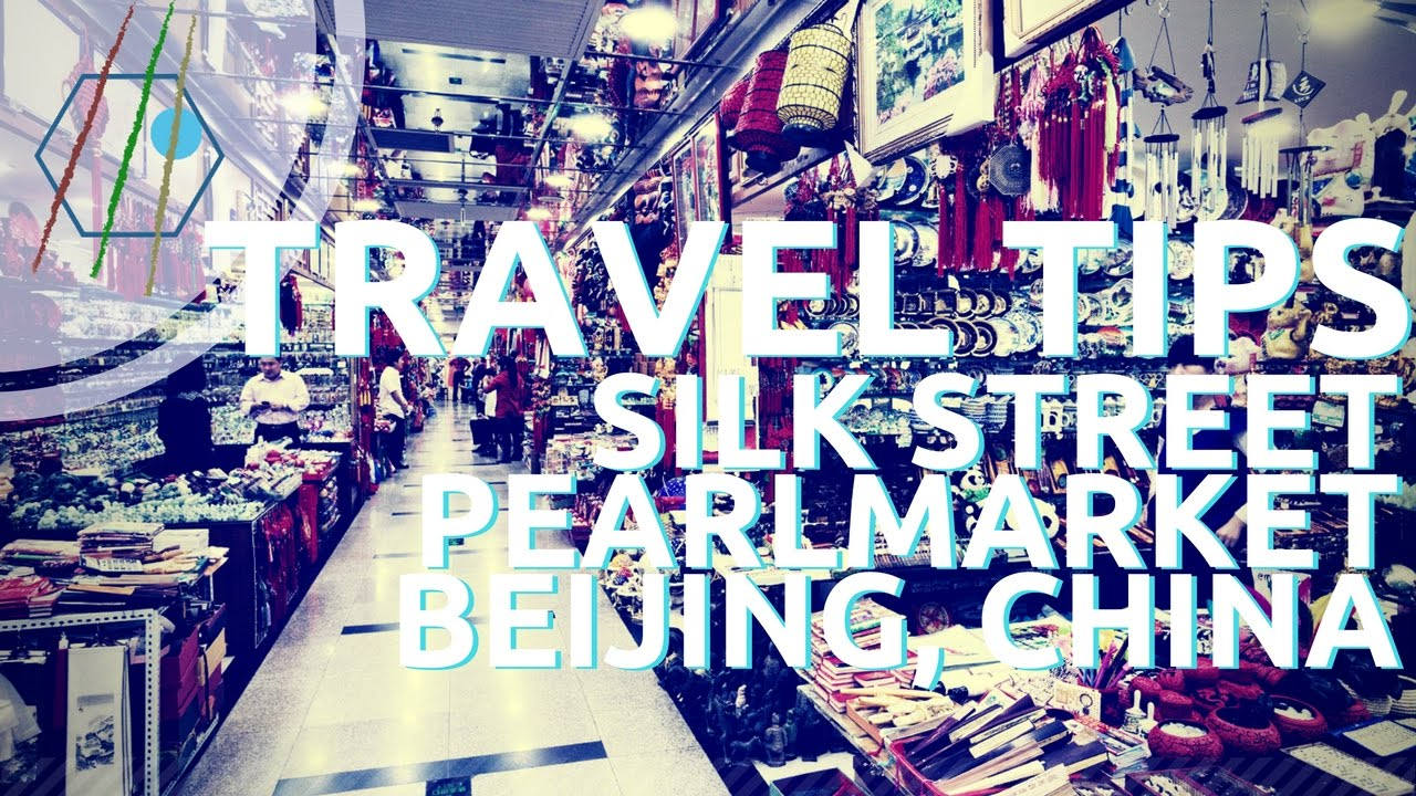 Silk Street Pearl Market Beijing Shopping Tips Youtube