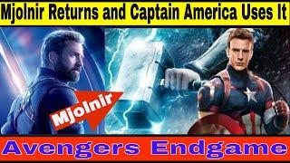 Avengers Endgame - Mjölnir Returns In Endgame And Captain America Wields Mjolnir? Endgame Theory
