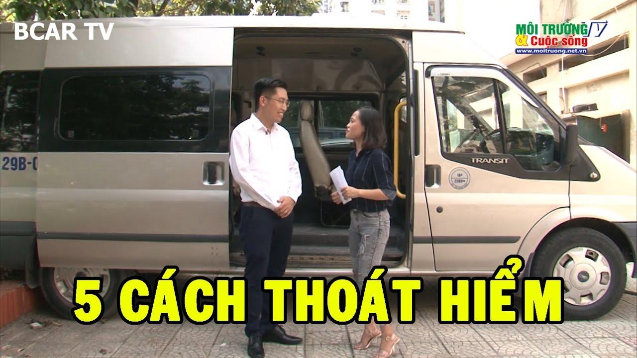 BCAR TV x Môi trường & Cuộc sống - Hướng dẫn cách thoát hiểm cho trẻ khi bị kẹt trên xe ô tô