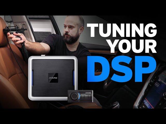 How to Tune your Alpine Digital Sound Processor (DSP)