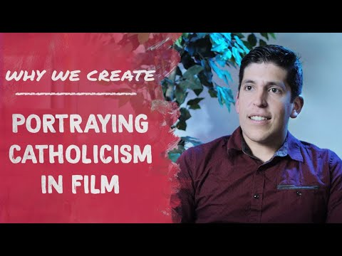 Eleazar Palma: Portraying Catholicism in Film | Why We Create