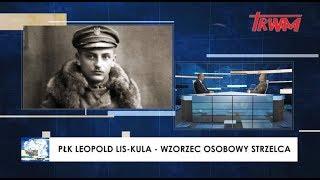 Stan bezpieczeństwa państwa: Pułkownik Lis-Kula - osobowy wzorzec strzelca