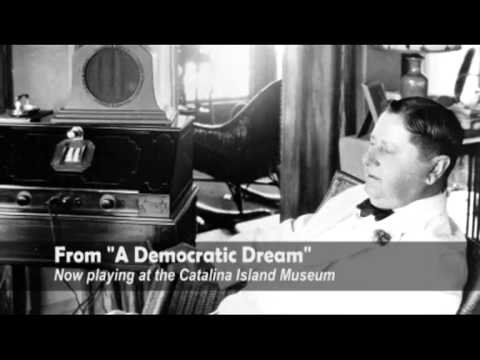 A Democratic Dream: William Wrigley, Jr. and Catalina Island