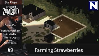 S1E09 Sal Plays Project Zomboid - Farming Strawberries