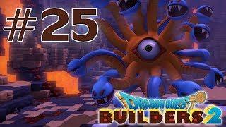 [Let's Play] Dragon Quest Builders 2 FR HD #25 - Boss : Médusoeil la Charmeuse de Pierre !