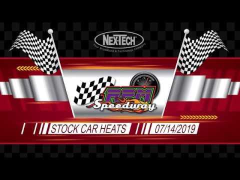 RPM Speedway Stock Car Heats  July 14 2019