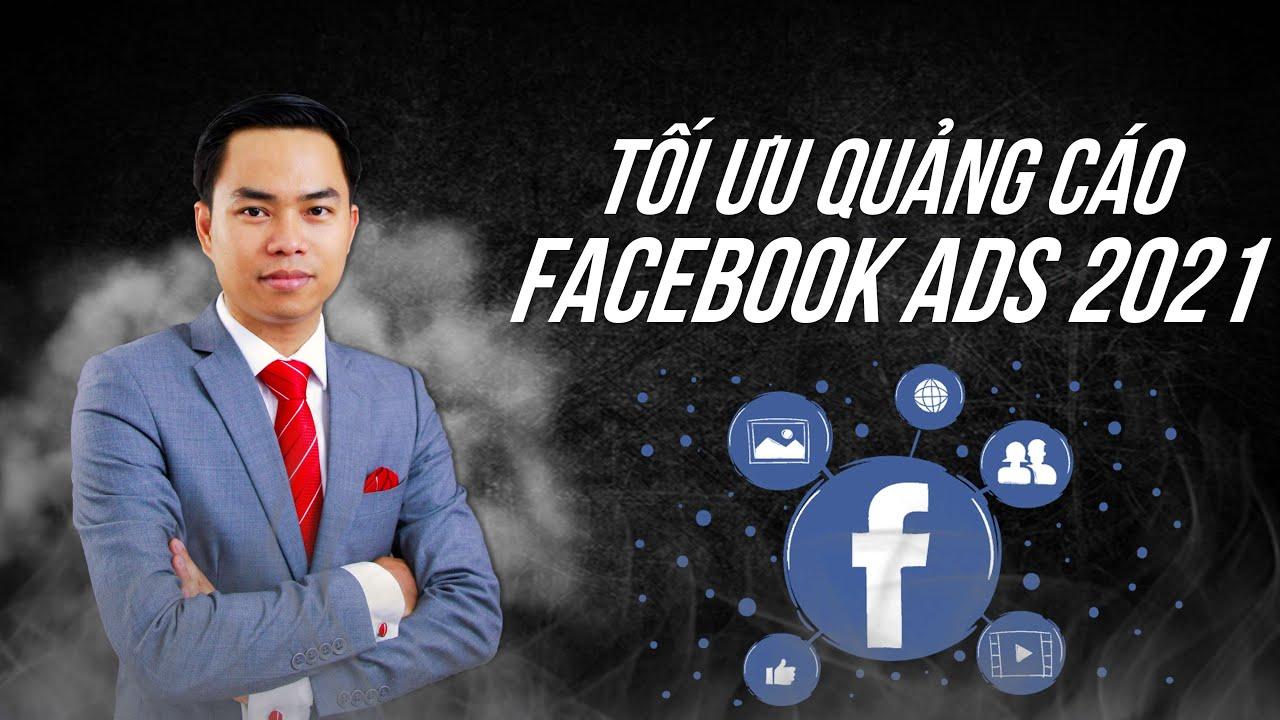 [PA Marketing] Tối ưu quảng cáo Facebook – Facebook Ads 2021