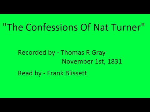 """confessions of nat turner essay The confessions of nat turner join in """"the confessions"""" the norfolk four were high pressured and were all the confessions of nat turner essays and term."""