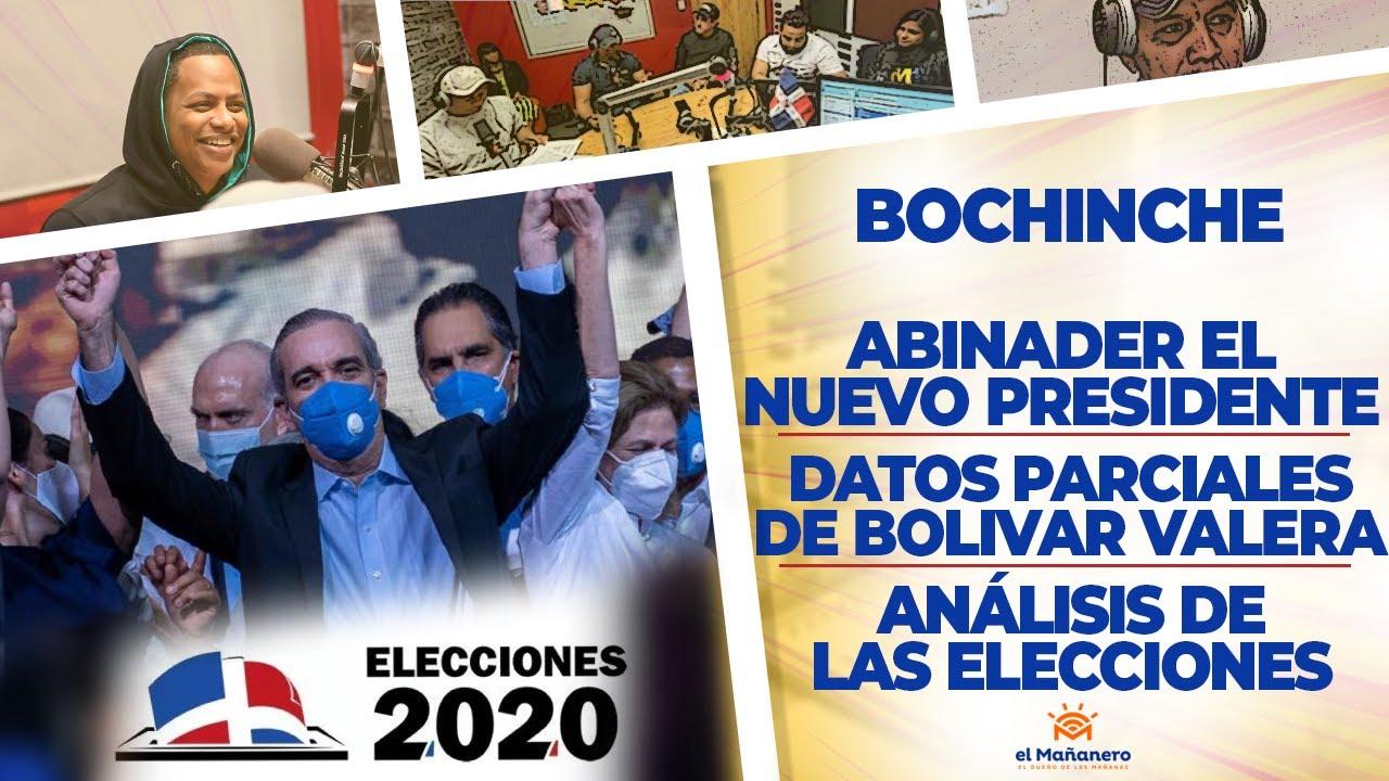 El Bochinche - Abinader Nuevo Presidente - Datos Parciales del Boli - Análisis de las Elecciones2020
