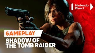 Shadow of the Tomb Raider + Nintendo Direct ao vivo!