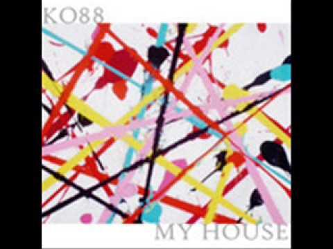 Kids of 88 - My House