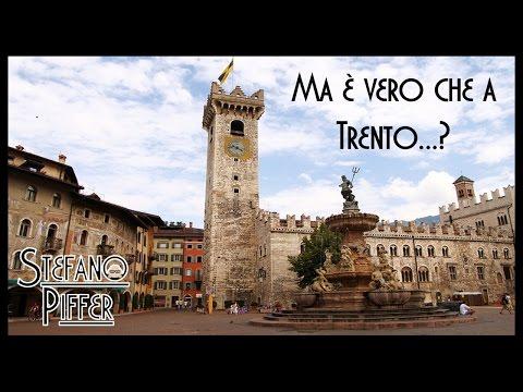 La mia città. Trento... e i tanti stereotipi!