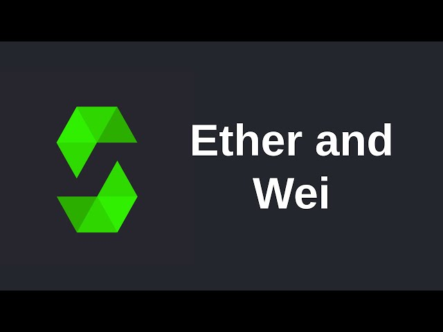 Learn Solidity (0.5) - Ether and Wei