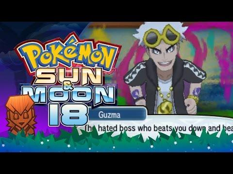 Pokemon Sun & Moon! #18: Guzma at Po Town!