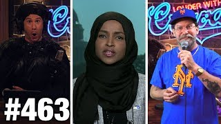 #463 ILHAN OMAR IS EVIL! | Gavin McInnes and Hodge Twins Guest | Louder With Crowder