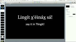 Beginning Tlingit — 2104.09.11