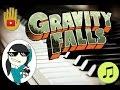 GRAVITY FALLS THEME   ☆Piano Song
