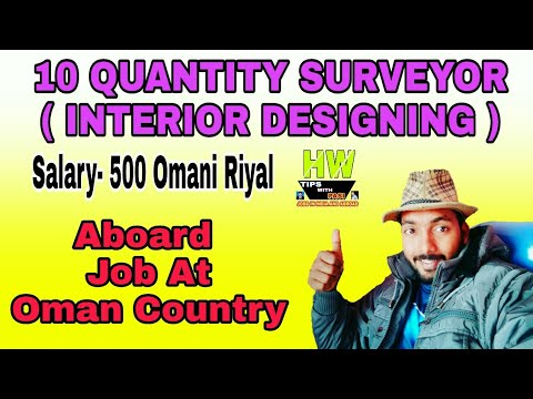 Gulf New Jobs Of, 10 Quantity Surveyor post ( Interior Designing)  Post At Oman Country New Job