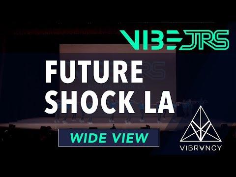 Future Shock LA   Vibe Jrs 2019 [@VIBRVNCY 4K]