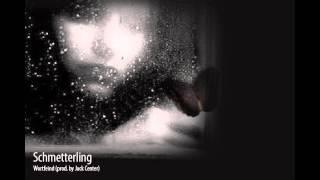 "Wortfeind ""Schmetterling"" (prod. by Jack Center)"