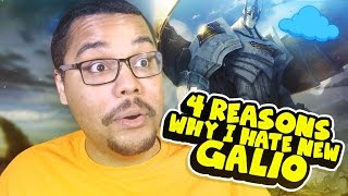 4 Reasons Why I Hate The 'New' Galio